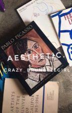 Aesthetic. by crazy_brunettegirl