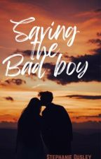 Saving The Bad Boy by sweet_bitter_love