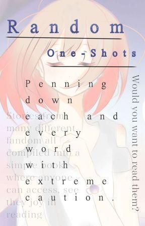 Random One-Shots by SumikoYuka
