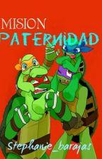 Misión: Paternidad by stephanie_barajas