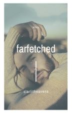 farfetched || stony by mrs_wsoldier
