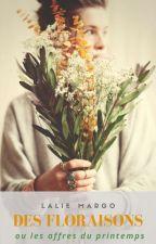Des Floraisons (ou les affres du printemps) by LalieMargo