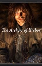 The Archers of Erebor {SLOW UPDATES} by Xx_Fandom_Girl_xX