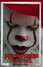pennywise imagines by millerphoenix