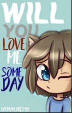 Will you love me someday? ||Frededdy|| ||#FNAFHS|| by Freddy_girl_pasive