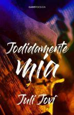 Jodidamente Mía (Is-It Love? Colin +18) by JuliJovi