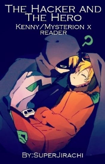 Southpark X Reader Discontinued Mysterion X Reader - Imagez co
