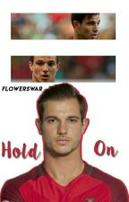 Hold On [ Cedric Soares ] by FlowersWar