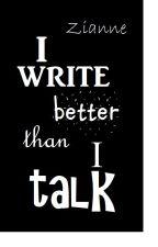 I write better than I talk by OurDoornRoosje