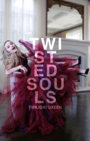 Twisted Souls | twilight