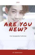 Are You New? I Hyungwonho by Dennisses