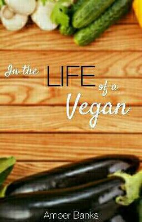 In the LIFE of a Vegan by MewMeee