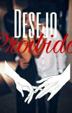 Desejo Proibido by Giih_Flertou