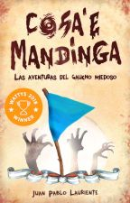 Cosa'e Mandinga: Las aventuras del gaucho miedoso by JPLauriente