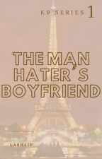 The Man Hater's Boyfriend by lashlip