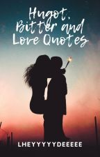 Hugot, Love and Bitter Quotes  by Queen_Vassilizsa