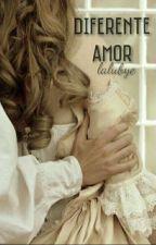 Diferente Amor by lalubye