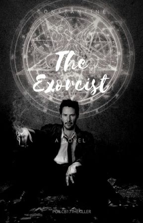 CONSTANTINE:  The Exorcist by cb17thekiller