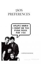 5SOS Preferences by coffeestainmuke