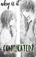 Why Is It Complicated? (Book 1 ng SU series) by xxMissxxWeirdxx