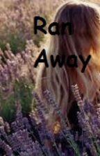 Ran Away (EDITED VERSION) by SWIPER_THE_FOX