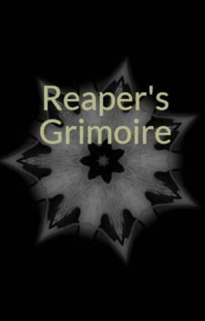 Reaper's Grimoire by Thunder1572
