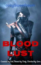 Blood Lust by cozySweetheart