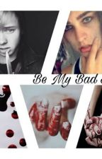 Be My Bad Boy ≽ Solby by wandrlusttt