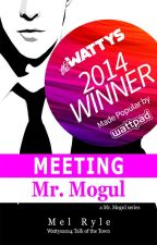 Meeting Mr. Mogul (Book 1 of Mr. Mogul series) SAMPLE by MelonDiaries