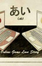 あい(Ai ) Online Game Love Story by MikuAcerishu