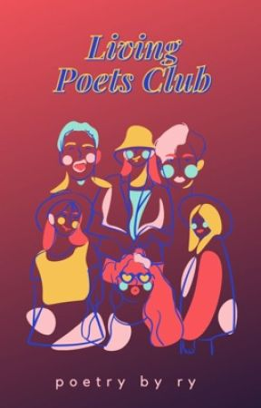 living 'poets' club  by lil-miss-malfoy