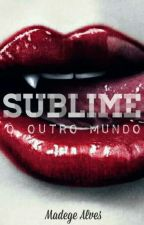 SUBLIME | HIATO | by MadegeAlves