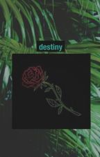 destiny{COMPLETED} by squishykangdaniel