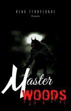 Master Woods by TerrylOriginal