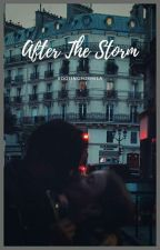 After The Storm by gxalteens