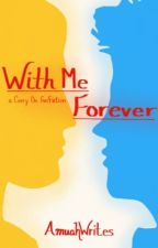 With Me Forever |SnowBaz| by AmuahWrites