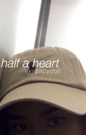 half a heart  » zustin