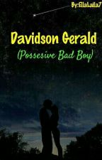 Davidson Gerald {possesive bad boy} by EllaLaila7