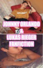 Lukas Rieger X Johnny Orlando (SMUT - GERMAN/DEUTSCH) Dirty FanFiction by NishaTrisha