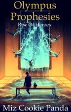 Olympus Prophesies: Rise of Heroes by mizcookiepanda