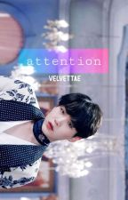 attention || myg ✔ (completed) by velvettae