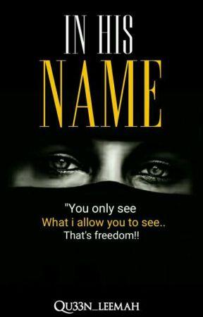 In His Name by qu33n_leemah