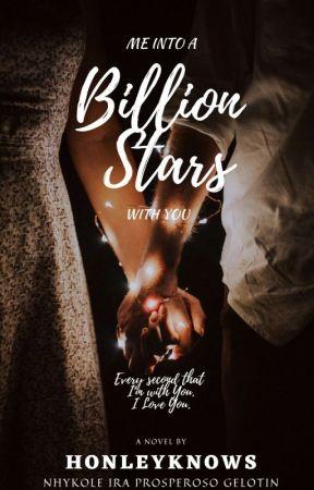 ME INTO A BILLION STARS WITH YOU  by honyclaubipleyk