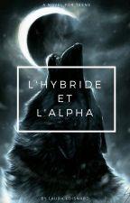 L'hybride et l'alpha by queen_ecarlate