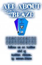 All About 7Blaze (7Boyot) by 7Blazeyy_81