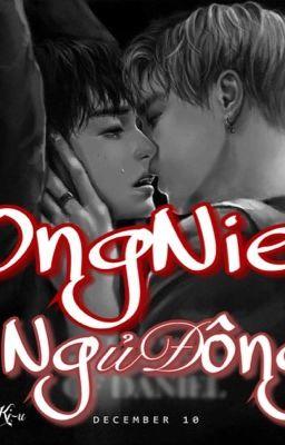 Đọc truyện WO||OngNiel||H|| NGỦ ĐÔNG