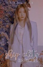 SHIP EDITS  ✰ COMPLETED by -SEULBEE