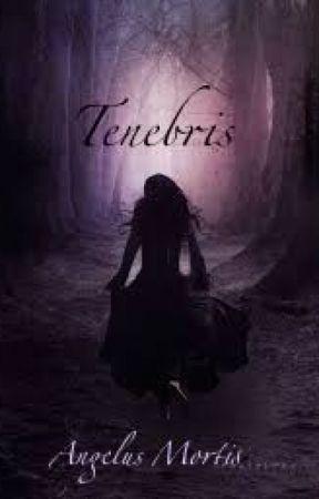 Tenebris by fallenangel13666