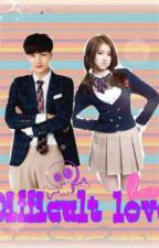 Difficult love by exoloverchanyeol365