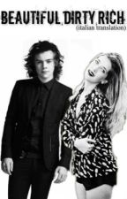 Beautiful, Dirty, Rich (Harry Styles) - traduzione italiana- ON HOLD by Lessbrainmoreheart